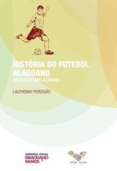 historia do futebol alagoano