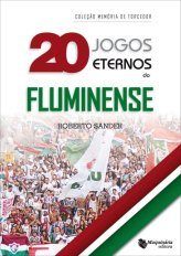 Livros 20 Jogos eternos do Fluminense