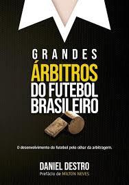 Capa do livro Grandes Árbitros do Futebol Brasileiro