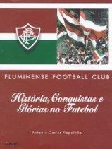 Livro História, Conquistas e Glórias no Futebol