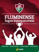 Livro Fluminense Jogos Inesquecíveis