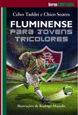 Livro Fluminense para jovens tricolores