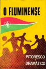 Livro O Fluminense pitoresco e dramático