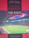 Capa do livro Arena da baixada 100 anos