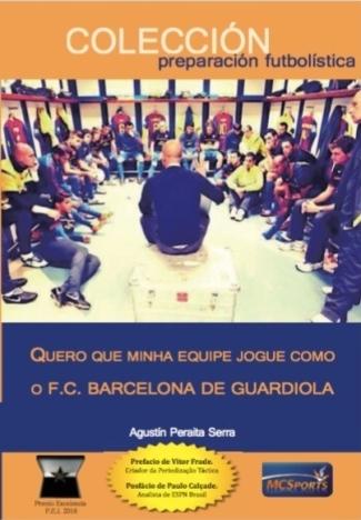 Capa do livro quero que minha equipe jogue como o fc barcelona de guardiola