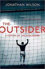 Capa do livro the outsider a history of the goalkeeper