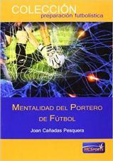 Capa do livro mentalidad del portero de futbol