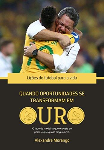 Capa do livro Quando oportunidades se transformam em ouro.