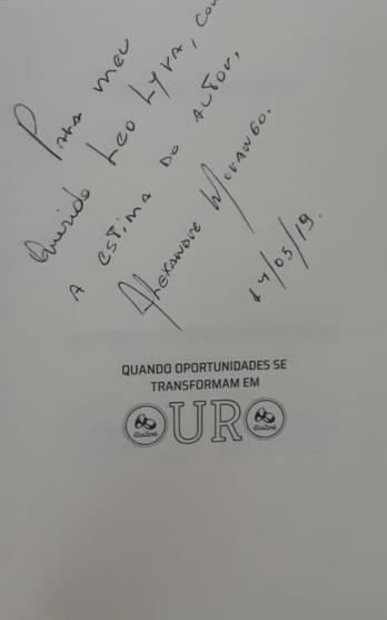 Autografo Alexandre Morango Livro quando oportunidades se transformam em ouro