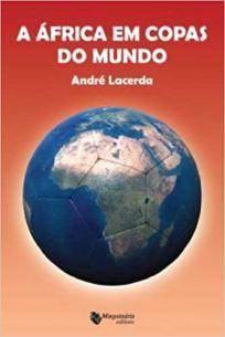 capa do livro a africa em copas do mundo