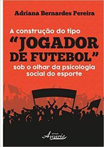 capa do livro a construcao do tipo jogador de futebol