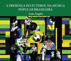 capa do livro a presenca do futebol na musica popular brasileira