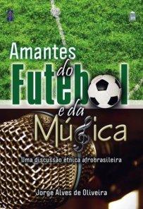 capa do livro amantes do futebol e da musica
