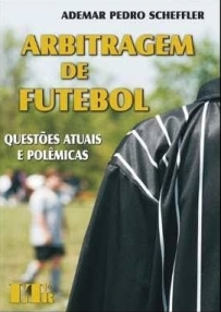 capa do livro arbitragem de futebol questoes atuais e polemicas
