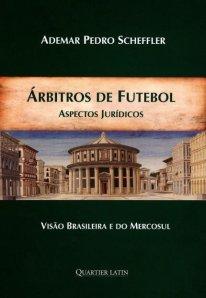 capa do livro arbitros de futebol aspectos juridicos