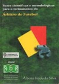capa do livro bases cientificas e metodologicas para o treinamento do arbitro de futebol