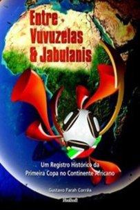 capa do livro entre vuvuzelas e jabulanis