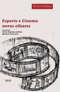 capa do livro esporte e cinema novos olhares