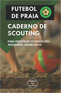 capa do livro futebol de praia caderno de scouting para registrar os dados dos jogadores observados