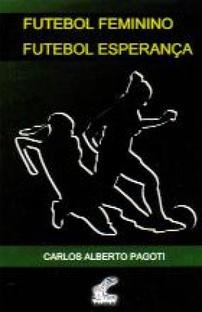 capa do livro futebol feminino futebol esperanca
