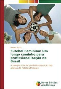 capa do livro futebol feminino um longo caminho para a profissionalizacao no brasil