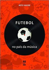 capa do livro futebol no pais da musica