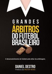 capa do livro grandes arbitros do futebol brasileiro
