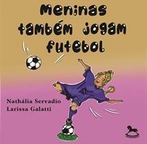capa do livro meninas tambem jogam futebol