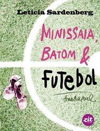 capa do livro minissaia batom futebol