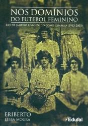 capa do livro nos dominios do futebol feminino
