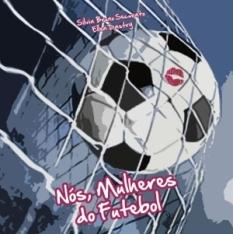 capa do livro nos mulheres do futebol