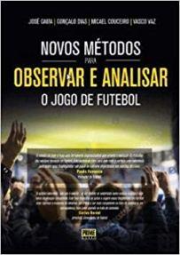Capa do livro novos metodos para observar e analisar o jogo de futebol