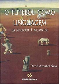 capa do livro o futebol como linguagem
