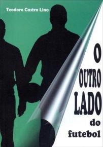 capa do livro o outro lado do futebol