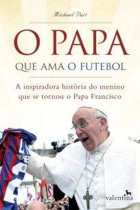 Capa do livro o papa que ama o futebol