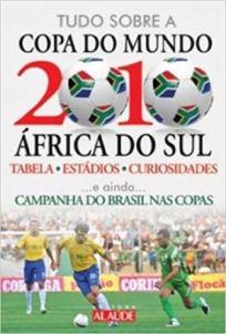 capa do livro tudo sobre a copa do mundo 2010