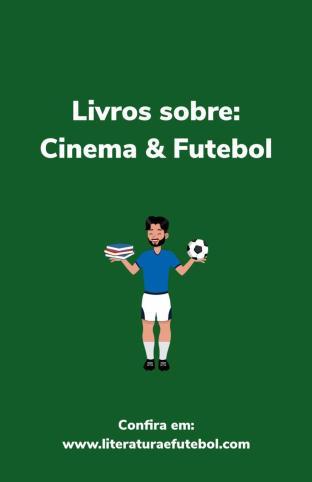 livros cinema futebol