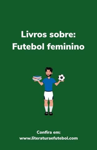 livros futebol feminino
