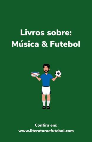 livros musica futebol