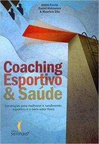 capa do livro coaching esportivo e saude estrategias para melhorar o rendimento esportivo e o bem estar fisico