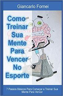 capa do livro como treinar sua mente para vencer no esporte