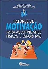capa do livro fatores de motivacao para as atividades fisicas e esportivas
