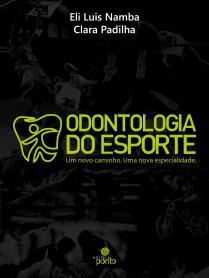 Capa do livro odontologia do esporte um novo caminho uma nova especialidade