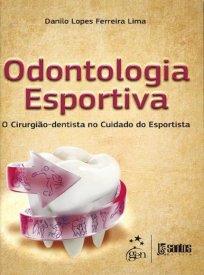 Capa do livro odontologia esportiva o cirurgiao dentista no cuidado do esportista