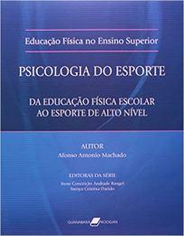 capa do livro psicologia do esporte da educacao fisica escolar ao esporte de alto nivel