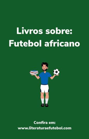 Lista de livros sobre o futebol africano