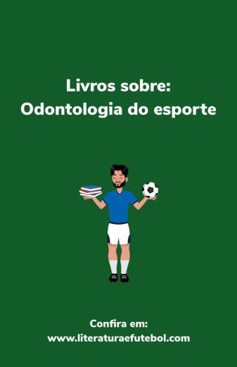 Lista de livros sobre odontologia do esporte