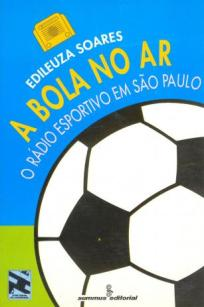 capa do livro a bola no ar radio esportivo em sao paulo