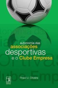 capa do livro autonomia das associacoes desportivas e o clube empresa
