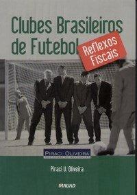 capa do livro clubes brasileiros de futebol reflexos fiscais